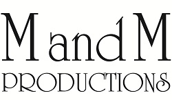 M and M Productions, Inc – Riverside, CA